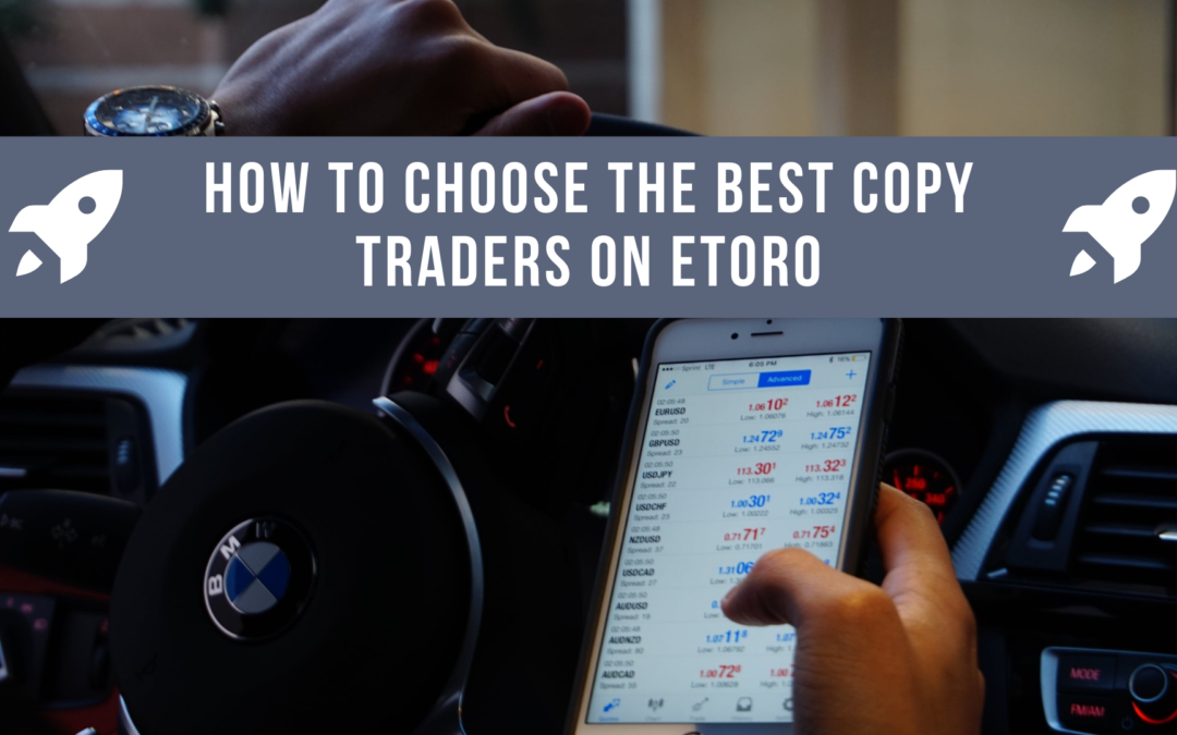 How to choose the best Copy Traders on eToro