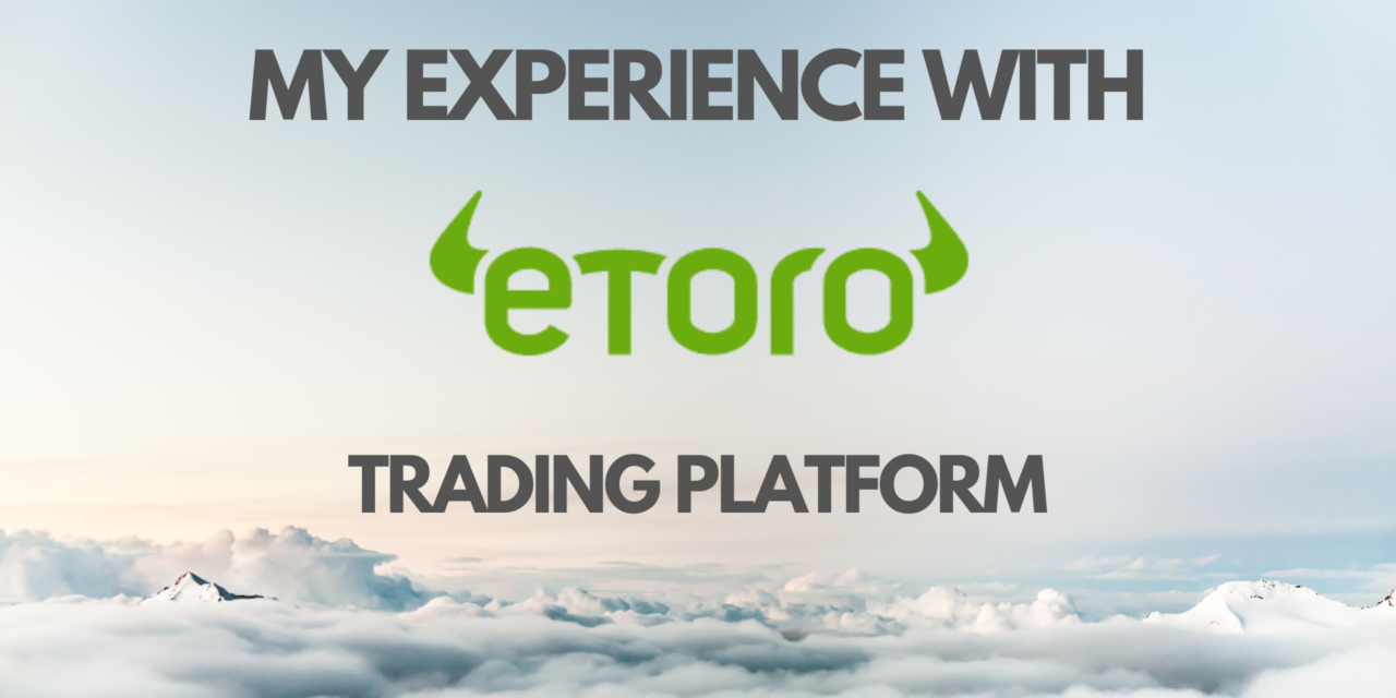 My Experience With eToro Social Trading Platform