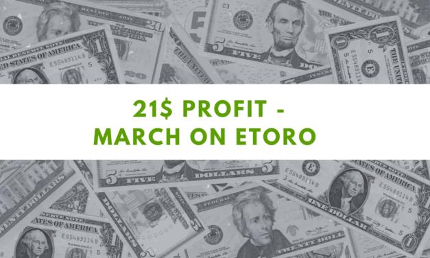 eToro one Million challenge – 21$ profit on March 2021