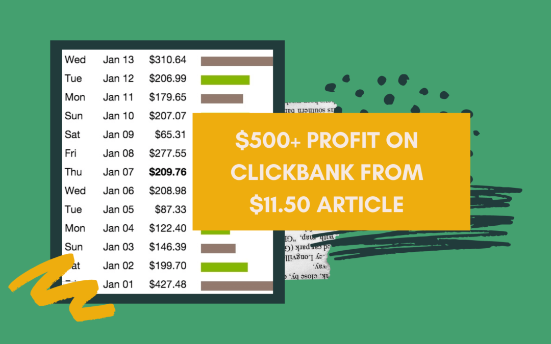 $500+ profit on ClickBank from $11.50 article
